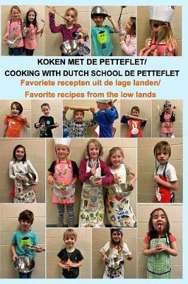 Koken Met de Petteflet by Dutch School de Petteflet