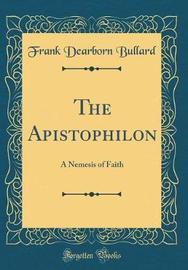The Apistophilon by Frank Dearborn Bullard image