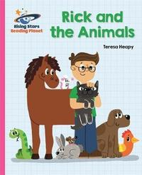 Reading Planet - Rick and the Animals - Pink B: Galaxy by Teresa Heapy