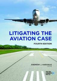 Litigating the Aviation Case
