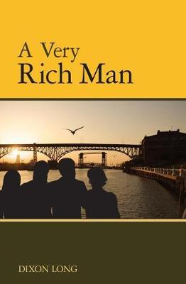 A Very Rich Man by Dixon Long image