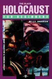 Black Holocaust for Beginners by S.E. Anderson