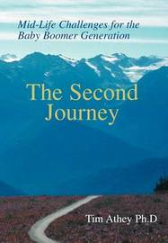 The Second Journey by Timothy R Athey
