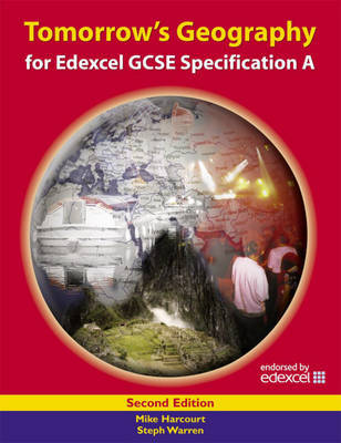 Tomorrow's Geography for Edexcel GCSE Specification A: Student's Book by Steph Warren image