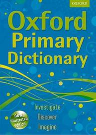 Oxford Primary Dictionary by Oxford Dictionaries