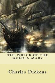 The Wreck of the Golden Mary by Charles Dickens image