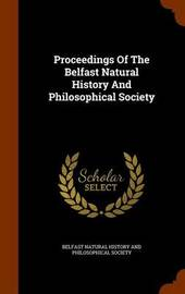 Proceedings of the Belfast Natural History and Philosophical Society image