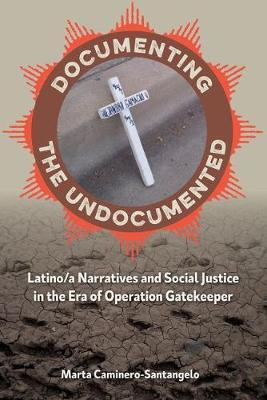Documenting the Undocumented by Marta Caminero-Santangelo