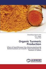Organic Turmeric Production by Agasimundin Chandalinga