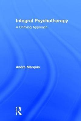 Integral Psychotherapy by Andre Marquis image