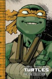 Teenage Mutant Ninja Turtles The Idw Collection Volume 7 by Kevin Eastman