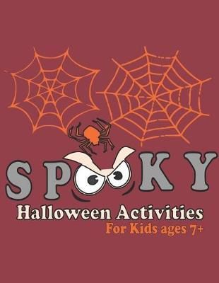 Spooky Halloween Activity Book for Kids Ages 7+ by Aldona Design