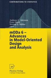 MODA 6 - Advances in Model-Oriented Design and Analysis