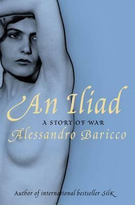 Iliad by Alessandro Baricco