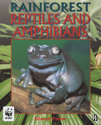 Reptiles and Amphibians by Edward Parker