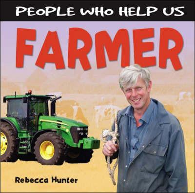 Farmer by Rebecca Hunter