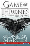 A Feast for Crows: Book 4 of a Song of Ice and Fire by George R.R. Martin