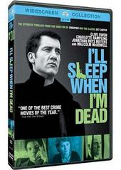 I'll Sleep When I'm Dead on DVD