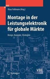 Montage in Der Leistungselektronik Fur Globale Markte: Design, Konzepte, Strategien