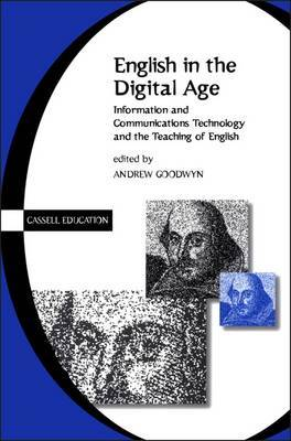 English in the Digital Age by Andrew Goodwyn image