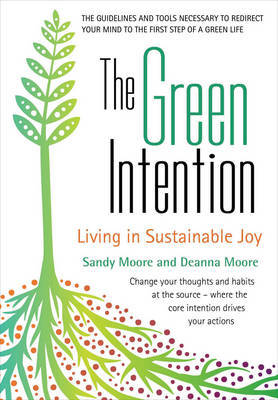 Green Intention by Sandy Moore
