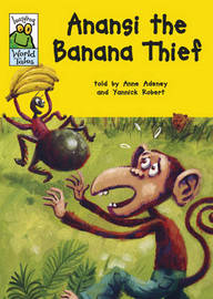 Anansi the Banana Thief by Anne Adeney image