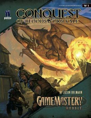 GameMastery Module: Conquest of Bloodsworn Vale by Jason Bulmahn image