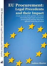 EU Procurement: Legal Precedents and Their Impact by Andrew Shorter