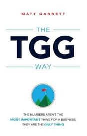 The Tgg Way by Matt Garrett