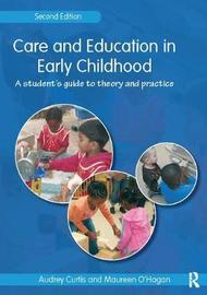 Care and Education in Early Childhood by Audrey Curtis image