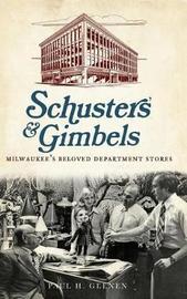 Schuster's & Gimbels by Paul H Geenen