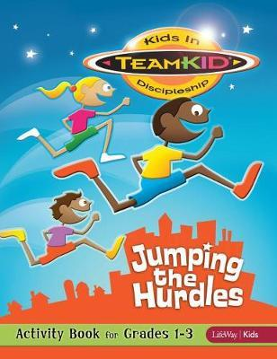 Teamkid: Jumping the Hurdles - Activity Book for Grades 1-3 by Lifeway Kids image