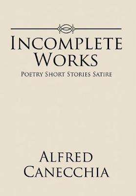 Incomplete Works by Alfred Canecchia