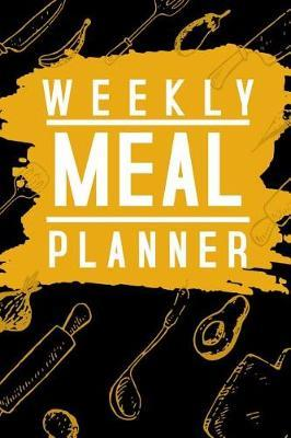 Weekly Meal Planner by Phil D Meal Planners