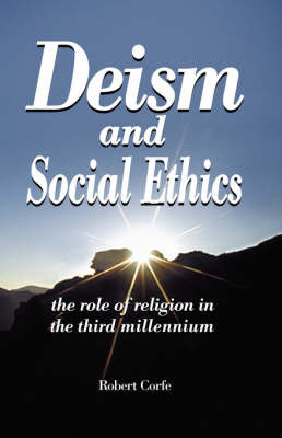 Deism and Social Ethics by Robert Corfe image