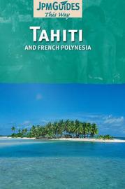 Tahiti & French Polynesia by Claude Herve- Bazin image