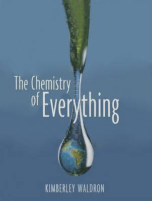 The Chemistry of Everything by Kimberley Waldron image