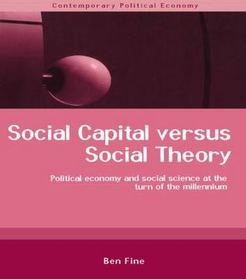 Social Capital Versus Social Theory by Ben Fine image
