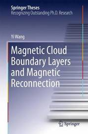 Magnetic Cloud Boundary Layers and Magnetic Reconnection by YI WANG