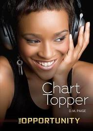 Chart Topper - The Opportunity by Danielle Paige