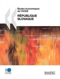 Etudes Economiques de L'Ocde: Republique Slovaque 2010 by OECD Publishing