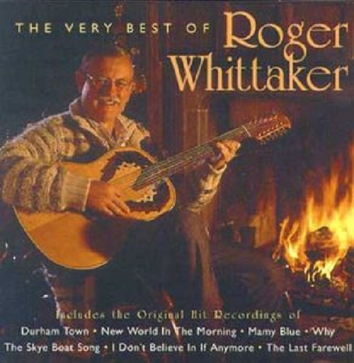The World Of Roger Whittaker by Roger Whittaker