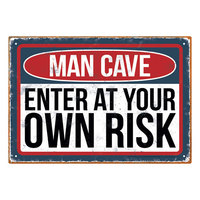 Tin Sign (Man Cave)
