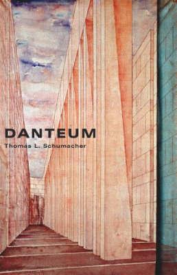 The Danteum by T.L. Schumacher