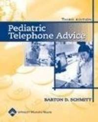 Pediatric Telephone Advice by Barton D. Schmitt image