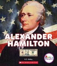 Alexander Hamilton by K C Kelley