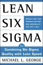 Lean Six Sigma by Michael L George