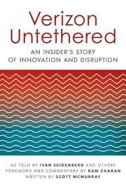 Verizon Untethered by Ivan Seidenberg