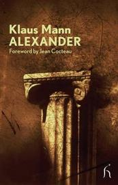 Alexander by Klaus Mann image