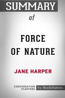 Summary of Force of Nature by Jane Harper by Bookhabits